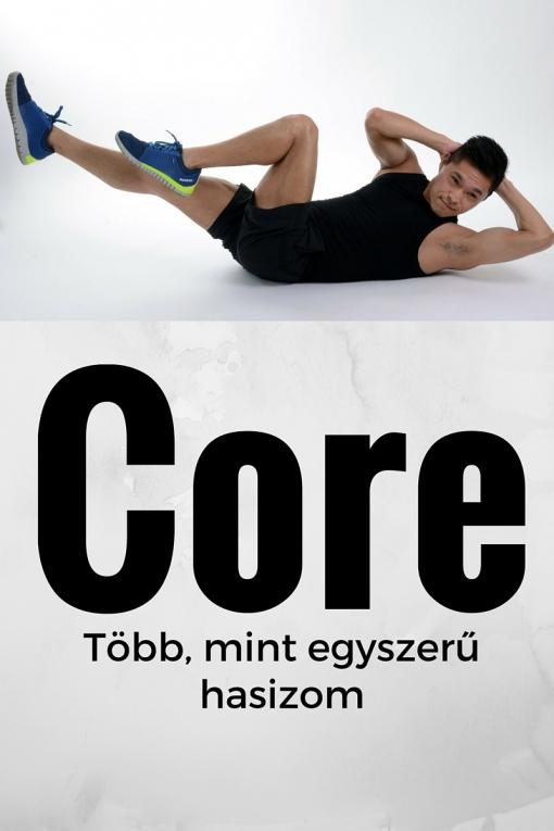 Core - Több, mint egy egyszerű hasizom